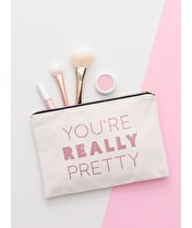 You're Really Pretty - Large Canvas Pouch