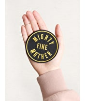 Mighty Fine Mother - Embroidered Patch
