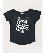 Send Coffee - Womens T-Shirt