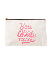 You Look Lovely Today Pink - Large Canvas Pouch