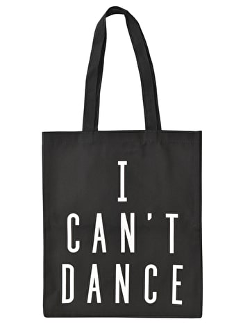 I Can't Dance Tote Bag | Black Cotton Tote | Alphabet Bags