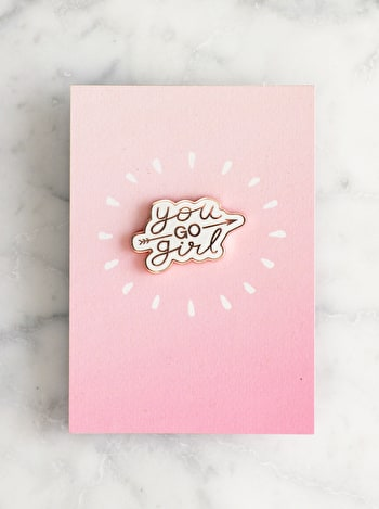 You Go Girl | Enamel Pin | Alphabet Bags
