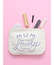 Mum, You Look Lovely Today - Little Canvas Pouch