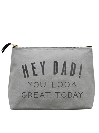 Hey Dad! You Look Great today - Wash Bag