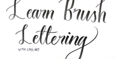 HOW TO: BRUSH LETTERING