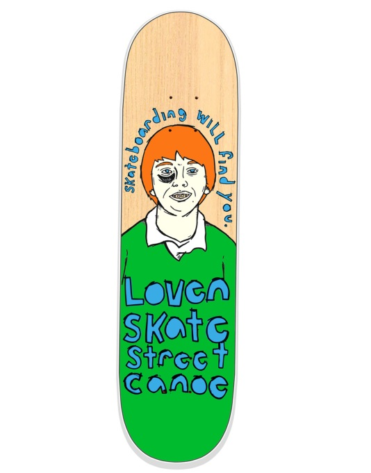 Lovenskate Skateboarding Will Find You Team Deck - 8.5""