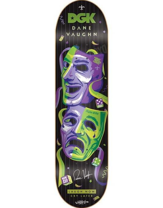 DGK Vaughn Laugh Now Cry Later Pro Deck - 8.06""