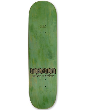 StrangeLove If It's Not Love Skateboard Deck - 8.25