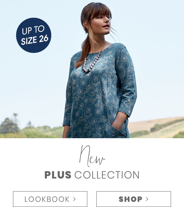 New PLUS collection, SHOP. Find inspiration in our lookbook