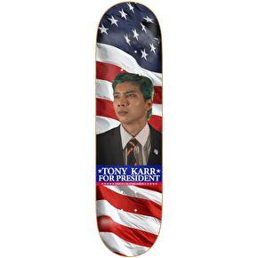 Heroin Skateboard Deck - Tony Karr For President 8.38
