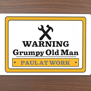 Personalised 'Man At Work ' Sign